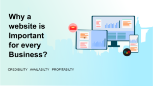 Why a website is important for every business